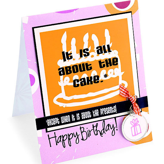 """It is all about the cake"" birthday card"